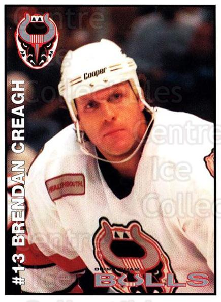 1995-96 Birmingham Bulls #12 Brendan Creagh<br/>2 In Stock - $3.00 each - <a href=https://centericecollectibles.foxycart.com/cart?name=1995-96%20Birmingham%20Bulls%20%2312%20Brendan%20Creagh...&quantity_max=2&price=$3.00&code=699333 class=foxycart> Buy it now! </a>