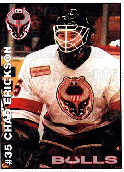 1995-96 Birmingham Bulls #21 Chad Erickson<br/>1 In Stock - $3.00 each - <a href=https://centericecollectibles.foxycart.com/cart?name=1995-96%20Birmingham%20Bulls%20%2321%20Chad%20Erickson...&quantity_max=1&price=$3.00&code=699342 class=foxycart> Buy it now! </a>
