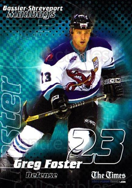 2001-02 Bossier-Shreveport Mudbugs #4 Greg Foster<br/>1 In Stock - $3.00 each - <a href=https://centericecollectibles.foxycart.com/cart?name=2001-02%20Bossier-Shreveport%20Mudbugs%20%234%20Greg%20Foster...&price=$3.00&code=699354 class=foxycart> Buy it now! </a>