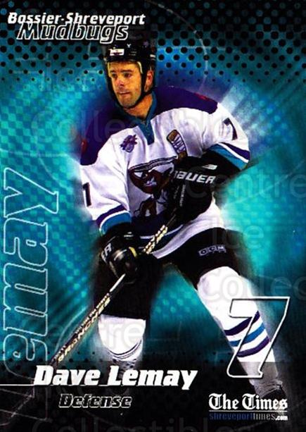 2001-02 Bossier-Shreveport Mudbugs #10 Dave Lemay<br/>1 In Stock - $3.00 each - <a href=https://centericecollectibles.foxycart.com/cart?name=2001-02%20Bossier-Shreveport%20Mudbugs%20%2310%20Dave%20Lemay...&price=$3.00&code=699360 class=foxycart> Buy it now! </a>