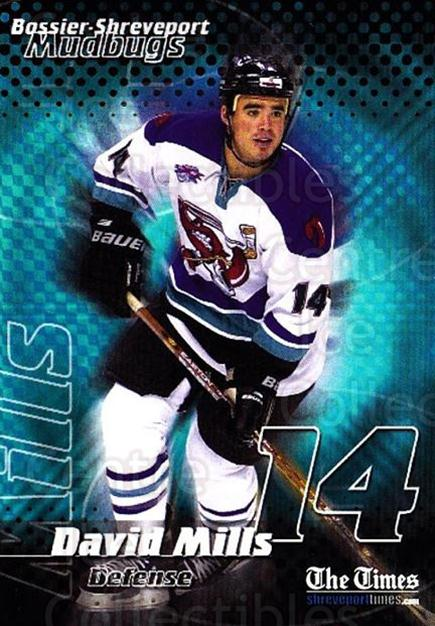 2001-02 Bossier-Shreveport Mudbugs #12 David Mills<br/>1 In Stock - $3.00 each - <a href=https://centericecollectibles.foxycart.com/cart?name=2001-02%20Bossier-Shreveport%20Mudbugs%20%2312%20David%20Mills...&price=$3.00&code=699362 class=foxycart> Buy it now! </a>
