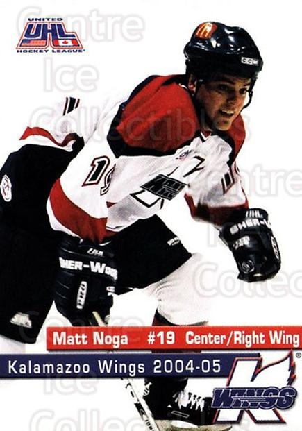 2004-05 Kalamazoo Wings #14 Matt Noga<br/>1 In Stock - $3.00 each - <a href=https://centericecollectibles.foxycart.com/cart?name=2004-05%20Kalamazoo%20Wings%20%2314%20Matt%20Noga...&quantity_max=1&price=$3.00&code=699447 class=foxycart> Buy it now! </a>