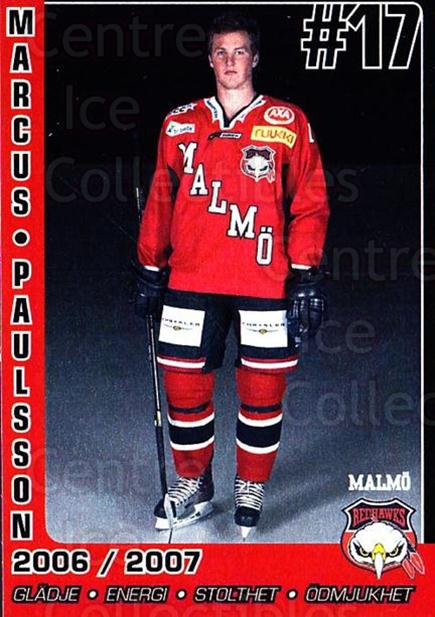 2006-07 Swedish Malmo Redhawks Team Issue #6 Marcus Paulssson<br/>1 In Stock - $3.00 each - <a href=https://centericecollectibles.foxycart.com/cart?name=2006-07%20Swedish%20Malmo%20Redhawks%20Team%20Issue%20%236%20Marcus%20Paulssso...&quantity_max=1&price=$3.00&code=699804 class=foxycart> Buy it now! </a>