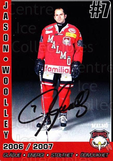 2006-07 Swedish Malmo Redhawks Team Issue #12 Jason Woolley<br/>1 In Stock - $3.00 each - <a href=https://centericecollectibles.foxycart.com/cart?name=2006-07%20Swedish%20Malmo%20Redhawks%20Team%20Issue%20%2312%20Jason%20Woolley...&quantity_max=1&price=$3.00&code=699810 class=foxycart> Buy it now! </a>