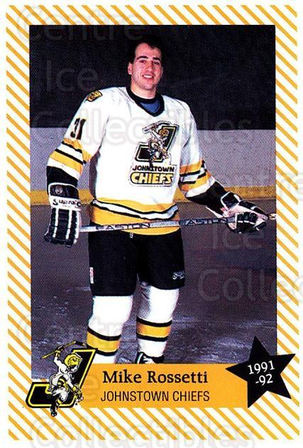 1991-92 Johnstown Chiefs #18 Mike Rossetti<br/>1 In Stock - $3.00 each - <a href=https://centericecollectibles.foxycart.com/cart?name=1991-92%20Johnstown%20Chiefs%20%2318%20Mike%20Rossetti...&quantity_max=1&price=$3.00&code=699946 class=foxycart> Buy it now! </a>