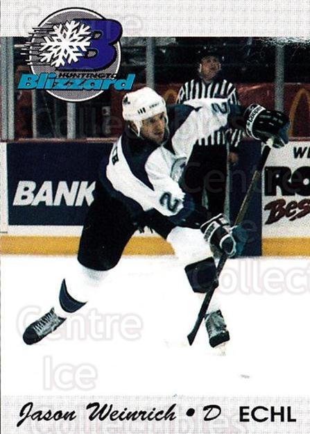 1994-95 Huntington Blizzard #21 Jason Weinrich<br/>1 In Stock - $3.00 each - <a href=https://centericecollectibles.foxycart.com/cart?name=1994-95%20Huntington%20Blizzard%20%2321%20Jason%20Weinrich...&quantity_max=1&price=$3.00&code=700039 class=foxycart> Buy it now! </a>