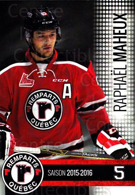 2015-16 Quebec Remparts #1 Raphael Maheux<br/>1 In Stock - $3.00 each - <a href=https://centericecollectibles.foxycart.com/cart?name=2015-16%20Quebec%20Remparts%20%231%20Raphael%20Maheux...&price=$3.00&code=700099 class=foxycart> Buy it now! </a>