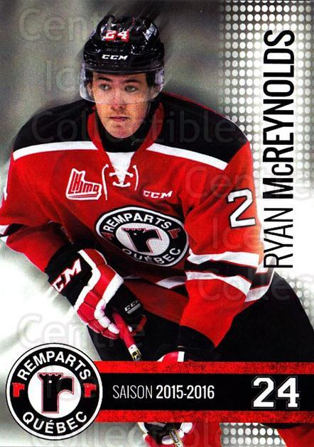 2015-16 Quebec Remparts #11 Ryan McReynolds<br/>1 In Stock - $3.00 each - <a href=https://centericecollectibles.foxycart.com/cart?name=2015-16%20Quebec%20Remparts%20%2311%20Ryan%20McReynolds...&price=$3.00&code=700109 class=foxycart> Buy it now! </a>