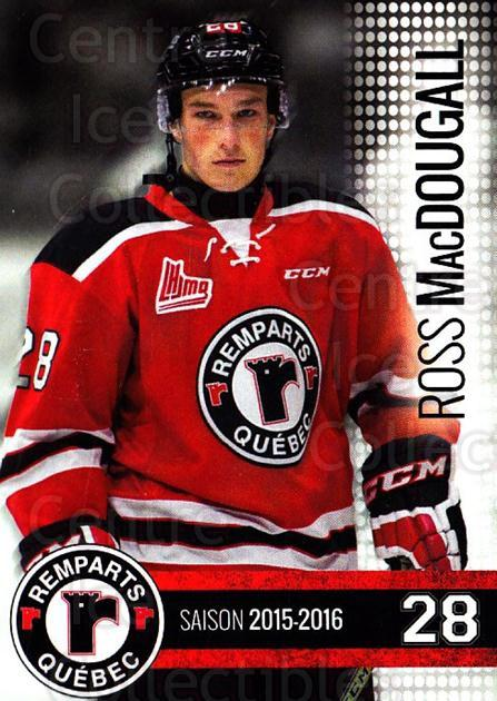 2015-16 Quebec Remparts #15 Ross MacDougall<br/>1 In Stock - $3.00 each - <a href=https://centericecollectibles.foxycart.com/cart?name=2015-16%20Quebec%20Remparts%20%2315%20Ross%20MacDougall...&price=$3.00&code=700113 class=foxycart> Buy it now! </a>