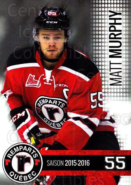2015-16 Quebec Remparts #20 Matt Murphy<br/>1 In Stock - $3.00 each - <a href=https://centericecollectibles.foxycart.com/cart?name=2015-16%20Quebec%20Remparts%20%2320%20Matt%20Murphy...&price=$3.00&code=700118 class=foxycart> Buy it now! </a>