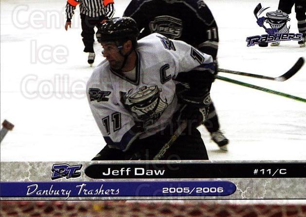2005-06 Danbury Trashers #8 Jeff Daw<br/>1 In Stock - $3.00 each - <a href=https://centericecollectibles.foxycart.com/cart?name=2005-06%20Danbury%20Trashers%20%238%20Jeff%20Daw...&quantity_max=1&price=$3.00&code=700132 class=foxycart> Buy it now! </a>