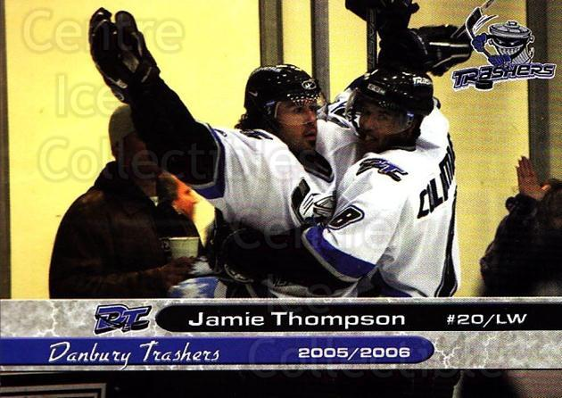 2005-06 Danbury Trashers #24 Jamie Thompson<br/>1 In Stock - $3.00 each - <a href=https://centericecollectibles.foxycart.com/cart?name=2005-06%20Danbury%20Trashers%20%2324%20Jamie%20Thompson...&quantity_max=1&price=$3.00&code=700148 class=foxycart> Buy it now! </a>