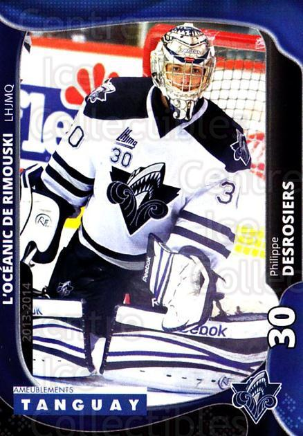 2013-14 Rimouski Oceanic #13 Philippe Desrosiers<br/>1 In Stock - $3.00 each - <a href=https://centericecollectibles.foxycart.com/cart?name=2013-14%20Rimouski%20Oceanic%20%2313%20Philippe%20Desros...&quantity_max=1&price=$3.00&code=700390 class=foxycart> Buy it now! </a>