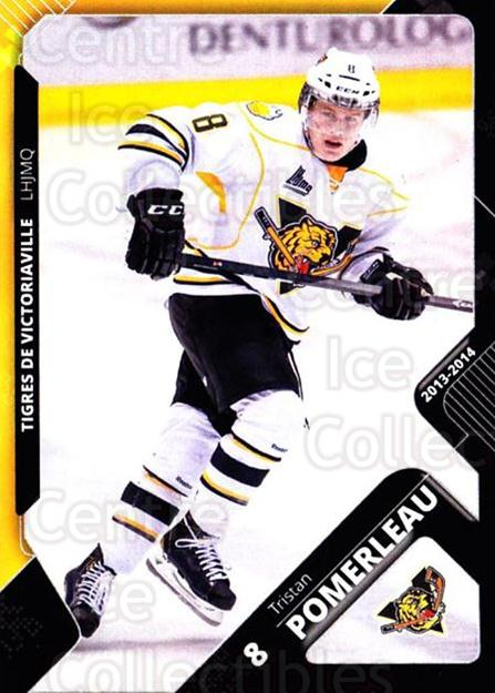 2013-14 Victoriaville Tigres #6 Tristan Pomerleau<br/>2 In Stock - $3.00 each - <a href=https://centericecollectibles.foxycart.com/cart?name=2013-14%20Victoriaville%20Tigres%20%236%20Tristan%20Pomerle...&quantity_max=2&price=$3.00&code=700430 class=foxycart> Buy it now! </a>