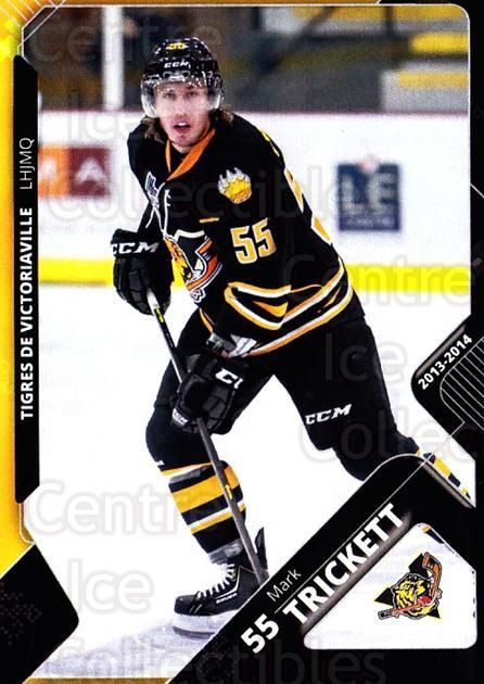2013-14 Victoriaville Tigres #22 Mark Trickett<br/>2 In Stock - $3.00 each - <a href=https://centericecollectibles.foxycart.com/cart?name=2013-14%20Victoriaville%20Tigres%20%2322%20Mark%20Trickett...&quantity_max=2&price=$3.00&code=700446 class=foxycart> Buy it now! </a>