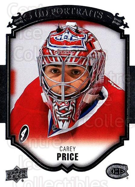 2015-16 Upper Deck UD Portraits #47 Carey Price<br/>1 In Stock - $5.00 each - <a href=https://centericecollectibles.foxycart.com/cart?name=2015-16%20Upper%20Deck%20UD%20Portraits%20%2347%20Carey%20Price...&price=$5.00&code=701549 class=foxycart> Buy it now! </a>