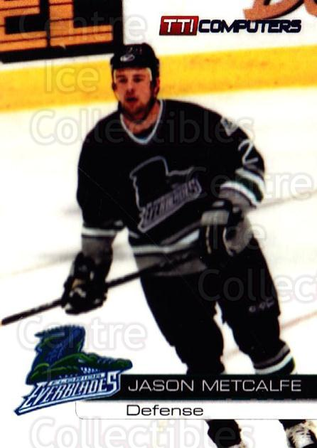 2000-01 Florida Everblades #19 Jason Metcalfe<br/>1 In Stock - $3.00 each - <a href=https://centericecollectibles.foxycart.com/cart?name=2000-01%20Florida%20Everblades%20%2319%20Jason%20Metcalfe...&price=$3.00&code=702658 class=foxycart> Buy it now! </a>