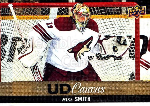 2013-14 Upper Deck Canvas #190 Mike Smith<br/>1 In Stock - $2.00 each - <a href=https://centericecollectibles.foxycart.com/cart?name=2013-14%20Upper%20Deck%20Canvas%20%23190%20Mike%20Smith...&quantity_max=1&price=$2.00&code=704193 class=foxycart> Buy it now! </a>