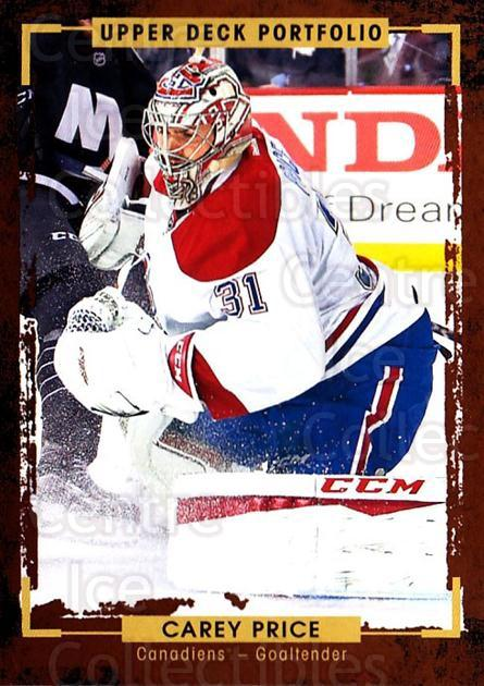 2015-16 Upper Deck Portfolio #74 Carey Price<br/>31 In Stock - $3.00 each - <a href=https://centericecollectibles.foxycart.com/cart?name=2015-16%20Upper%20Deck%20Portfolio%20%2374%20Carey%20Price...&quantity_max=31&price=$3.00&code=704948 class=foxycart> Buy it now! </a>