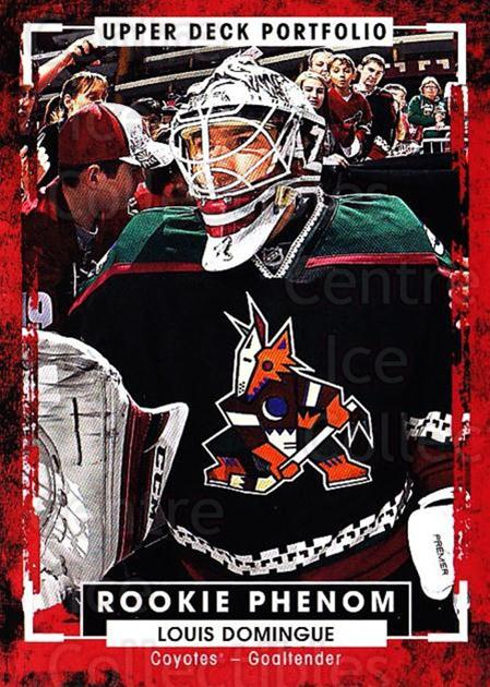 2015-16 Upper Deck Portfolio #236 Louis Domingue<br/>3 In Stock - $3.00 each - <a href=https://centericecollectibles.foxycart.com/cart?name=2015-16%20Upper%20Deck%20Portfolio%20%23236%20Louis%20Domingue...&quantity_max=3&price=$3.00&code=705110 class=foxycart> Buy it now! </a>