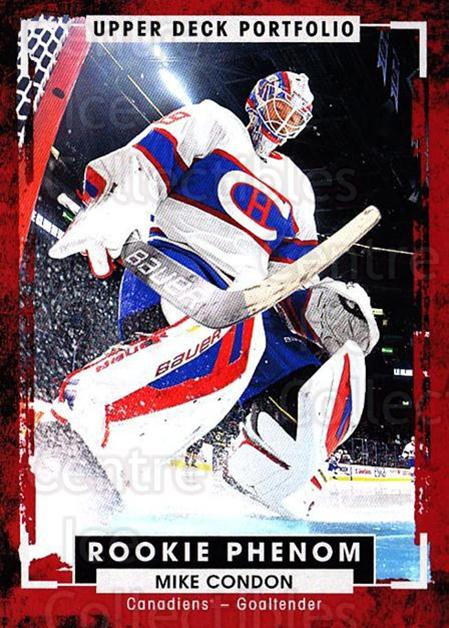 2015-16 Upper Deck Portfolio #240 Mike Condon<br/>1 In Stock - $3.00 each - <a href=https://centericecollectibles.foxycart.com/cart?name=2015-16%20Upper%20Deck%20Portfolio%20%23240%20Mike%20Condon...&quantity_max=1&price=$3.00&code=705114 class=foxycart> Buy it now! </a>