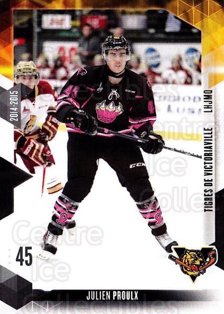 2014-15 Victoriaville Tigres #22 Julien Proulx<br/>1 In Stock - $3.00 each - <a href=https://centericecollectibles.foxycart.com/cart?name=2014-15%20Victoriaville%20Tigres%20%2322%20Julien%20Proulx...&quantity_max=1&price=$3.00&code=705334 class=foxycart> Buy it now! </a>