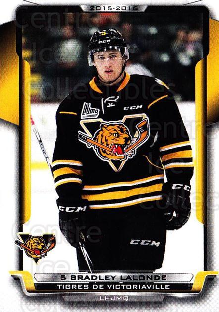 2015-16 Victoriaville Tigres #22 Bradley Lalonde<br/>1 In Stock - $3.00 each - <a href=https://centericecollectibles.foxycart.com/cart?name=2015-16%20Victoriaville%20Tigres%20%2322%20Bradley%20Lalonde...&quantity_max=1&price=$3.00&code=705358 class=foxycart> Buy it now! </a>