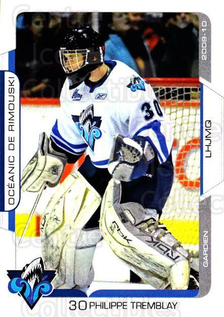 2009-10 Rimouski Oceanic #3 Philippe Tremblay<br/>1 In Stock - $3.00 each - <a href=https://centericecollectibles.foxycart.com/cart?name=2009-10%20Rimouski%20Oceanic%20%233%20Philippe%20Trembl...&quantity_max=1&price=$3.00&code=706810 class=foxycart> Buy it now! </a>