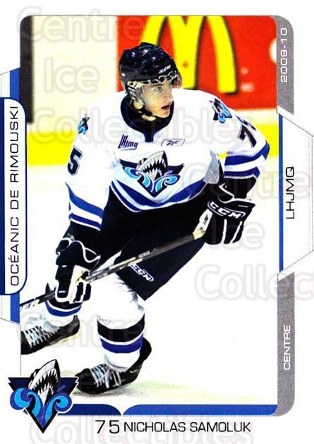 2009-10 Rimouski Oceanic #4 Nicholas Samoluk<br/>1 In Stock - $3.00 each - <a href=https://centericecollectibles.foxycart.com/cart?name=2009-10%20Rimouski%20Oceanic%20%234%20Nicholas%20Samolu...&quantity_max=1&price=$3.00&code=706811 class=foxycart> Buy it now! </a>