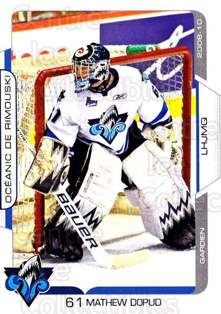 2009-10 Rimouski Oceanic #16 Mathew Dopud<br/>1 In Stock - $3.00 each - <a href=https://centericecollectibles.foxycart.com/cart?name=2009-10%20Rimouski%20Oceanic%20%2316%20Mathew%20Dopud...&quantity_max=1&price=$3.00&code=706823 class=foxycart> Buy it now! </a>