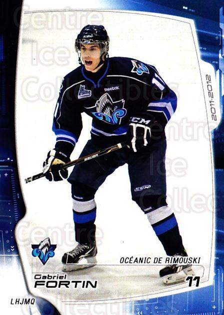 2011-12 Rimouski Oceanic #4 Gabriel Fortin<br/>2 In Stock - $3.00 each - <a href=https://centericecollectibles.foxycart.com/cart?name=2011-12%20Rimouski%20Oceanic%20%234%20Gabriel%20Fortin...&quantity_max=2&price=$3.00&code=706860 class=foxycart> Buy it now! </a>