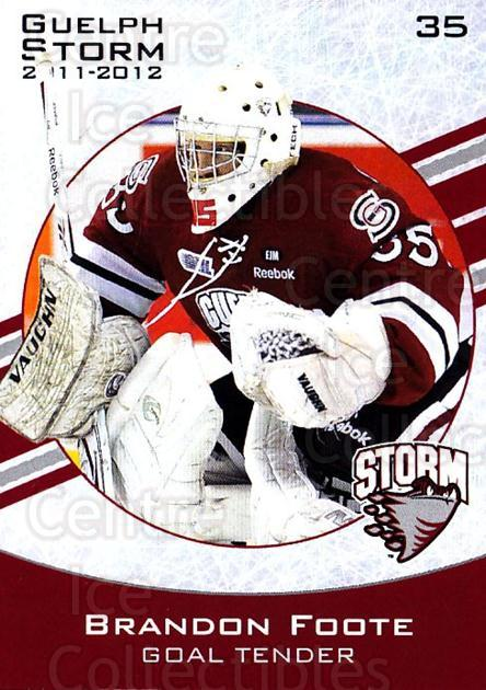 2011-12 Guelph Storm #4 Brandon Foote<br/>2 In Stock - $3.00 each - <a href=https://centericecollectibles.foxycart.com/cart?name=2011-12%20Guelph%20Storm%20%234%20Brandon%20Foote...&price=$3.00&code=706884 class=foxycart> Buy it now! </a>