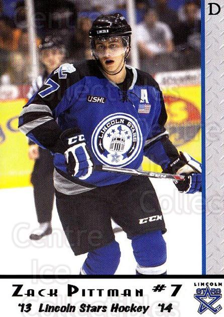 2013-14 Lincoln Stars High Gloss #6 Zack Pittman<br/>2 In Stock - $3.00 each - <a href=https://centericecollectibles.foxycart.com/cart?name=2013-14%20Lincoln%20Stars%20High%20Gloss%20%236%20Zack%20Pittman...&quantity_max=2&price=$3.00&code=707141 class=foxycart> Buy it now! </a>