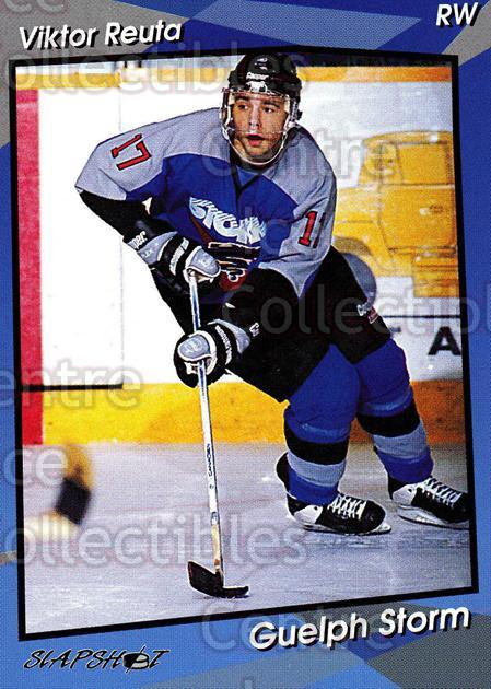 1993-94 Guelph Storm #15 Viktor Reuta<br/>6 In Stock - $3.00 each - <a href=https://centericecollectibles.foxycart.com/cart?name=1993-94%20Guelph%20Storm%20%2315%20Viktor%20Reuta...&quantity_max=6&price=$3.00&code=7117 class=foxycart> Buy it now! </a>