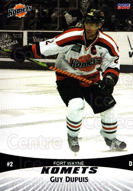 2009-10 Fort Wayne Komets Choice #7 Guy Dupuis<br/>1 In Stock - $3.00 each - <a href=https://centericecollectibles.foxycart.com/cart?name=2009-10%20Fort%20Wayne%20Komets%20Choice%20%237%20Guy%20Dupuis...&quantity_max=1&price=$3.00&code=712404 class=foxycart> Buy it now! </a>