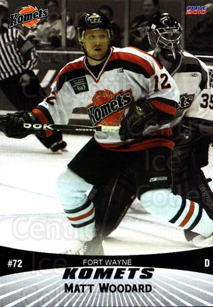 2009-10 Fort Wayne Komets Choice #23 Matt Woodard<br/>1 In Stock - $3.00 each - <a href=https://centericecollectibles.foxycart.com/cart?name=2009-10%20Fort%20Wayne%20Komets%20Choice%20%2323%20Matt%20Woodard...&quantity_max=1&price=$3.00&code=712420 class=foxycart> Buy it now! </a>
