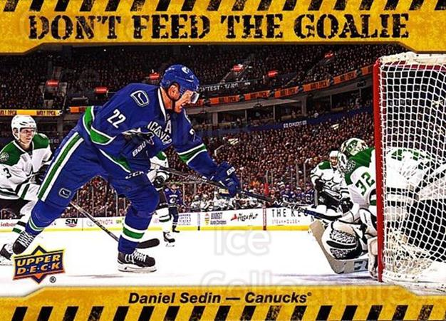 2016-17 Upper Deck Don't Feed The Goalie #DS Daniel Sedin<br/>1 In Stock - $3.00 each - <a href=https://centericecollectibles.foxycart.com/cart?name=2016-17%20Upper%20Deck%20Don't%20Feed%20The%20Goalie%20%23DS%20Daniel%20Sedin...&quantity_max=1&price=$3.00&code=713016 class=foxycart> Buy it now! </a>
