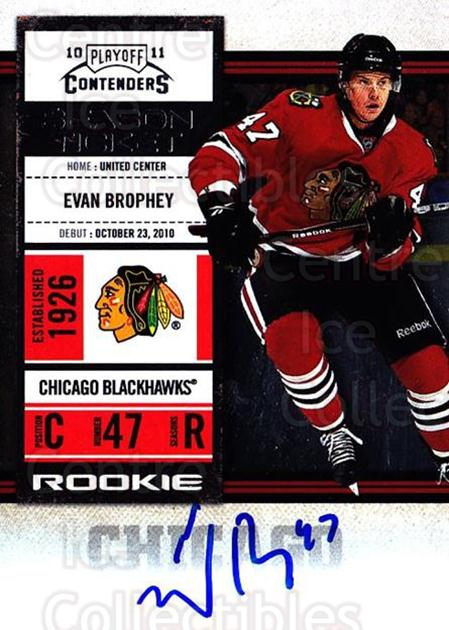 2010-11 Panini Contenders #129 Evan Brophey<br/>2 In Stock - $10.00 each - <a href=https://centericecollectibles.foxycart.com/cart?name=2010-11%20Panini%20Contenders%20%23129%20Evan%20Brophey...&quantity_max=2&price=$10.00&code=713272 class=foxycart> Buy it now! </a>