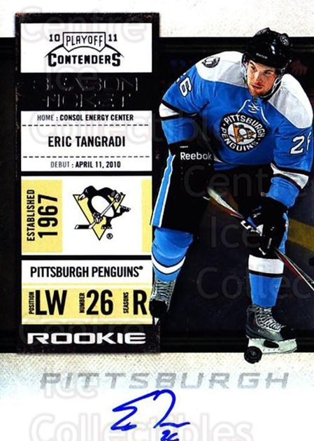 2010-11 Panini Contenders #157 Eric Tangradi<br/>2 In Stock - $10.00 each - <a href=https://centericecollectibles.foxycart.com/cart?name=2010-11%20Panini%20Contenders%20%23157%20Eric%20Tangradi...&quantity_max=2&price=$10.00&code=713300 class=foxycart> Buy it now! </a>
