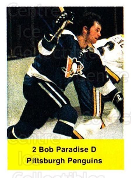 1974-75 NHL Action Stamps #227 Bob Paradise<br/>1 In Stock - $3.00 each - <a href=https://centericecollectibles.foxycart.com/cart?name=1974-75%20NHL%20Action%20Stamps%20%23227%20Bob%20Paradise...&quantity_max=1&price=$3.00&code=713562 class=foxycart> Buy it now! </a>