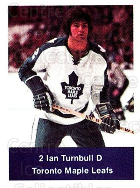 1974-75 NHL Action Stamps #259 Ian Turnbull<br/>1 In Stock - $3.00 each - <a href=https://centericecollectibles.foxycart.com/cart?name=1974-75%20NHL%20Action%20Stamps%20%23259%20Ian%20Turnbull...&quantity_max=1&price=$3.00&code=713594 class=foxycart> Buy it now! </a>