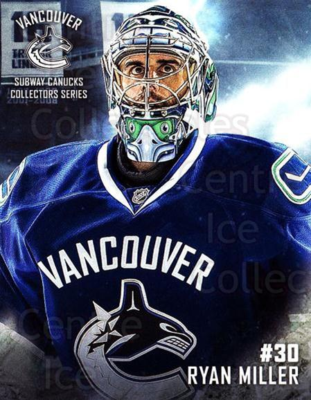 2016-17 Vancouver Canucks Subway #10 Ryan Miller<br/>9 In Stock - $3.00 each - <a href=https://centericecollectibles.foxycart.com/cart?name=2016-17%20Vancouver%20Canucks%20Subway%20%2310%20Ryan%20Miller...&quantity_max=9&price=$3.00&code=713748 class=foxycart> Buy it now! </a>
