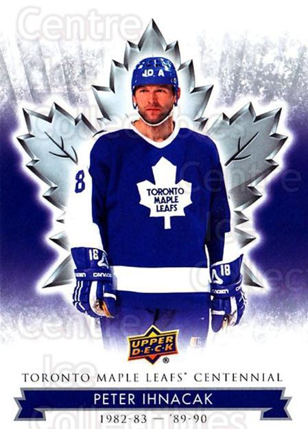 2017-18 Toronto Maple Leafs Centennial #60 Peter Ihnacak<br/>4 In Stock - $2.00 each - <a href=https://centericecollectibles.foxycart.com/cart?name=2017-18%20Toronto%20Maple%20Leafs%20Centennial%20%2360%20Peter%20Ihnacak...&quantity_max=4&price=$2.00&code=714114 class=foxycart> Buy it now! </a>
