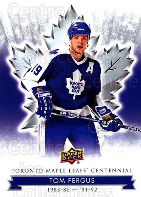 2017-18 Toronto Maple Leafs Centennial #75 Tom Fergus<br/>5 In Stock - $2.00 each - <a href=https://centericecollectibles.foxycart.com/cart?name=2017-18%20Toronto%20Maple%20Leafs%20Centennial%20%2375%20Tom%20Fergus...&price=$2.00&code=714129 class=foxycart> Buy it now! </a>