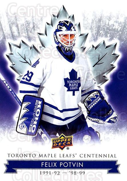 2017-18 Toronto Maple Leafs Centennial #82 Felix Potvin<br/>4 In Stock - $2.00 each - <a href=https://centericecollectibles.foxycart.com/cart?name=2017-18%20Toronto%20Maple%20Leafs%20Centennial%20%2382%20Felix%20Potvin...&quantity_max=4&price=$2.00&code=714136 class=foxycart> Buy it now! </a>