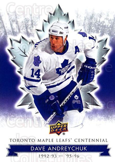 2017-18 Toronto Maple Leafs Centennial #91 Dave Andreychuk<br/>7 In Stock - $2.00 each - <a href=https://centericecollectibles.foxycart.com/cart?name=2017-18%20Toronto%20Maple%20Leafs%20Centennial%20%2391%20Dave%20Andreychuk...&quantity_max=7&price=$2.00&code=714145 class=foxycart> Buy it now! </a>