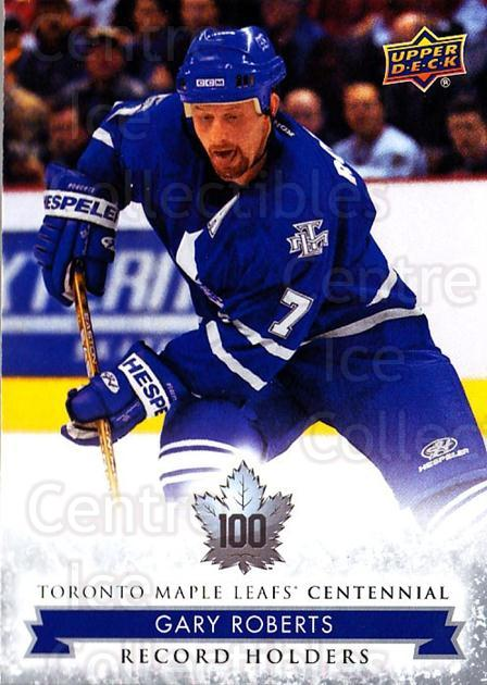 2017-18 Toronto Maple Leafs Centennial #140 Gary Roberts<br/>9 In Stock - $2.00 each - <a href=https://centericecollectibles.foxycart.com/cart?name=2017-18%20Toronto%20Maple%20Leafs%20Centennial%20%23140%20Gary%20Roberts...&quantity_max=9&price=$2.00&code=714194 class=foxycart> Buy it now! </a>