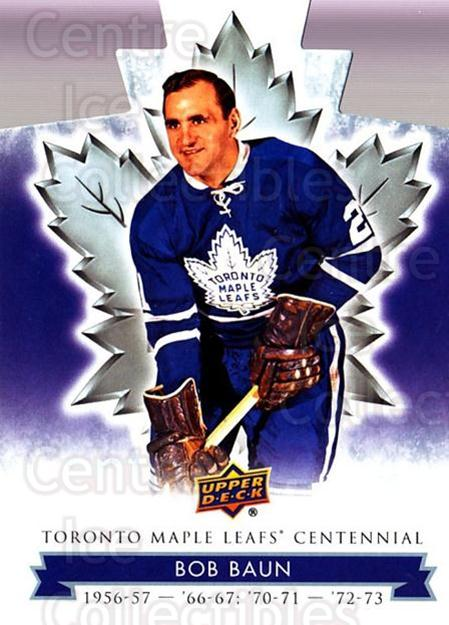 2017-18 Toronto Maple Leafs Centennial Die Cut #37 Bob Baun<br/>8 In Stock - $3.00 each - <a href=https://centericecollectibles.foxycart.com/cart?name=2017-18%20Toronto%20Maple%20Leafs%20Centennial%20Die%20Cut%20%2337%20Bob%20Baun...&price=$3.00&code=714291 class=foxycart> Buy it now! </a>