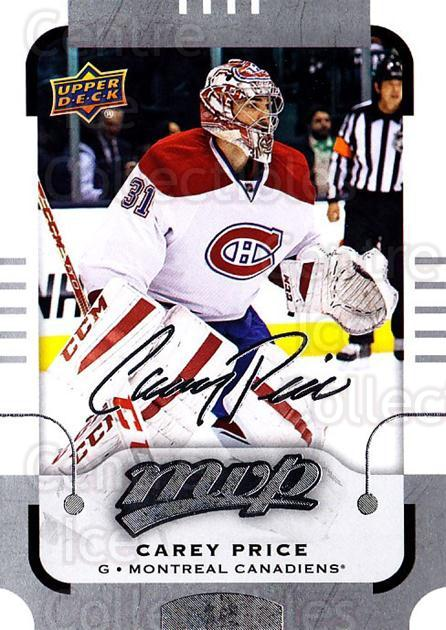 2015-16 Upper Deck Mvp Silver Script #108 Carey Price<br/>1 In Stock - $10.00 each - <a href=https://centericecollectibles.foxycart.com/cart?name=2015-16%20Upper%20Deck%20Mvp%20Silver%20Script%20%23108%20Carey%20Price...&price=$10.00&code=714465 class=foxycart> Buy it now! </a>