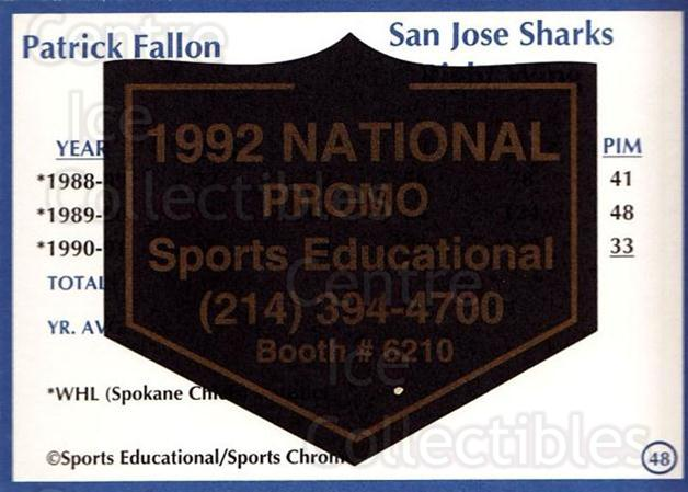 1991-92 Sports Educational National Promo #48 Pat Fallon<br/>1 In Stock - $5.00 each - <a href=https://centericecollectibles.foxycart.com/cart?name=1991-92%20Sports%20Educational%20National%20Promo%20%2348%20Pat%20Fallon...&quantity_max=1&price=$5.00&code=714850 class=foxycart> Buy it now! </a>